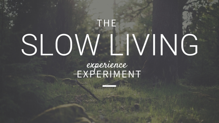 The Slow Living Experience // an intimate workshop